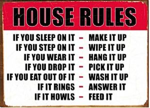 House Rules Metal Funny Sign   (fd)